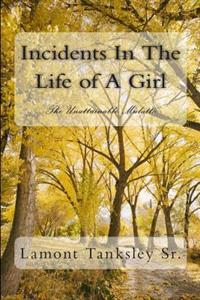 Incidents in the Life of a Girl: The Unattainable Mulatto