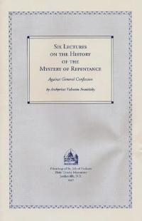 Six Lectures on the History of the Mystery of Repentance