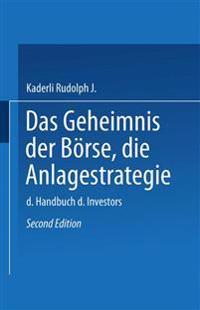 Das Geheimnis Der B rse: Die Anlagestrategie