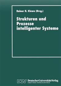 Strukturen Und Prozesse Intelligenter Systeme