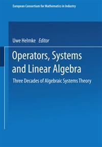 Operators, Systems and Linear Algebra