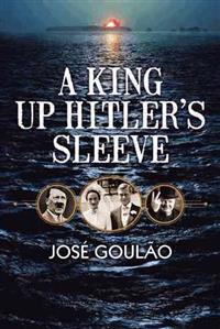 A King Up Hitler's Sleeve