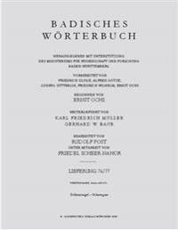 Badisches Wörterbuch, IV, Lieferung 76/77: Schlenzangel bis Schneegans