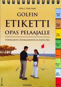 Golfin etiketti - opas pelaajille