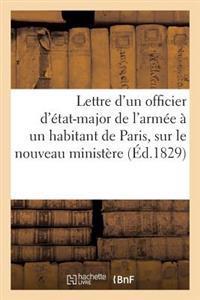 Lettre D'Un Officier D'Etat-Major de L'Armee a Un Habitant de Paris, Sur Le Nouveau Ministere