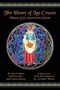 The Heart of Las Cruces: The History of St. Genevieve's Church