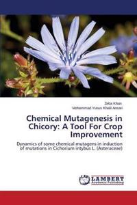 Chemical Mutagenesis in Chicory