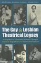 The Gay & Lesbian Theatrical Legacy