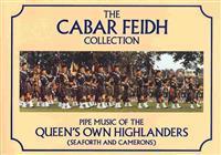 The Cabar Feidh Collection: Pipe Music of the Queen's Own Highlanders (Seaforth and Camerons)