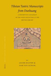 Tibetan Tantric Manuscripts from Dunhuang: A Descriptive Catalogue of the Stein Collection at the British Library