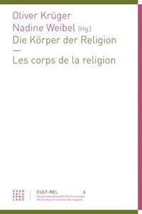 Die Korper Der Religion - Les Corps de La Religion