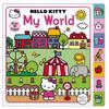 Hello Kitty: My World: A Lift-The-Flap Book with Over 70 Flaps