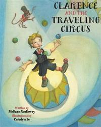 Clarence and the Traveling Circus