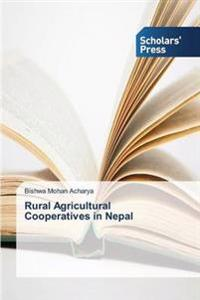 Rural Agricultural Cooperatives in Nepal