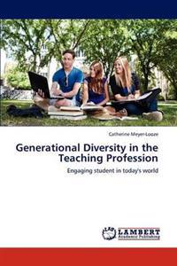 Generational Diversity in the Teaching Profession