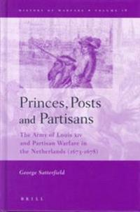 Princes, Posts and Partisans