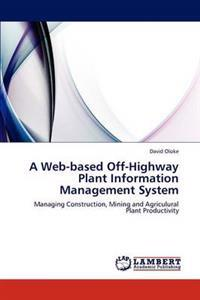 A Web-Based Off-Highway Plant Information Management System