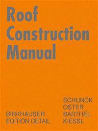 Roof Construction Manual: Pitched Roofs