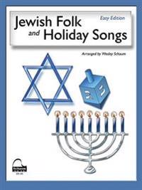 Jewish Folk and Holiday Songs (English, Hebrew, and Yiddish Language Edition)