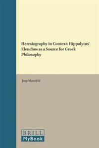 Heresiography in Context