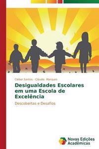 Desigualdades Escolares Em Uma Escola de Excelencia