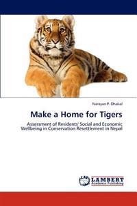 Make a Home for Tigers