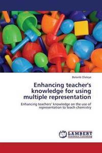 Enhancing Teacher's Knowledge for Using Multiple Representation
