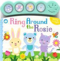 Ring Around the Rosie: Sound and Light