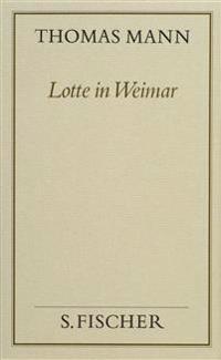 Lotte in Weimar ( Frankfurter Ausgabe)