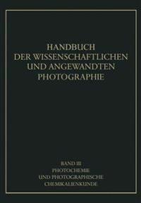 Photochemie Und Photographische Chemikalienkunde