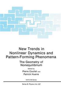 New Trends in Nonlinear Dynamics and Pattern-Forming Phenomena
