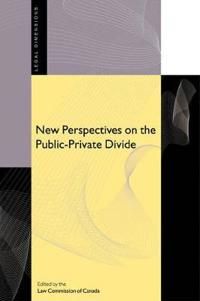 New Perspectives on the Public-Private Divide
