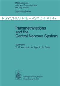 Transmethylations and the Central Nervous System