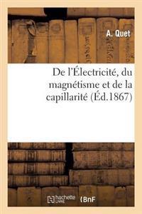 de L'Electricite, Du Magnetisme Et de la Capillarite