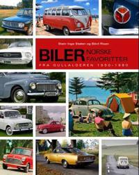 Biler; norske favoritter fra gullalderen 1950-1980 - Stein Inge Stølen, Bård Risan | Inprintwriters.org