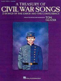 A Treasury of Civil War Songs: Collected, Edited & Arranged by Tom Glazer