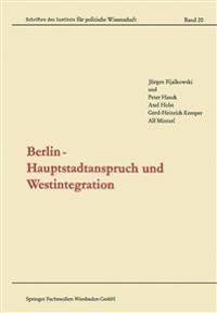 Berlin -- Hauptstadtanspruch Und Westintegration