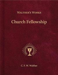Wather's Works: Church Fellowship
