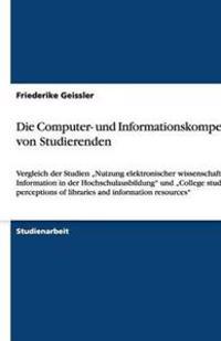 Die Computer- Und Informationskompetenz Von Studierenden