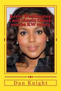 Kerry Washington Cash Chasin Oprah Maybe KW Num3: Cash in the New Little Ladies Stash Counting