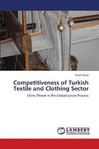 Competitiveness of Turkish Textile and Clothing Sector