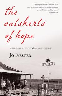 The Outskirts of Hope: A Memoir of the 1960s Deep South