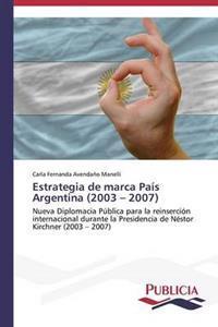 Estrategia de Marca Pais Argentina (2003 - 2007)
