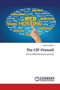 The CSF Firewall