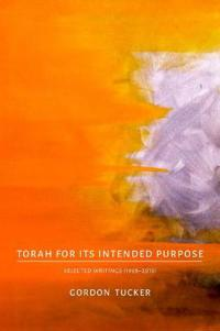 Torah for Its Intended Purpose