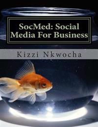 Socmed: Social Media for Business