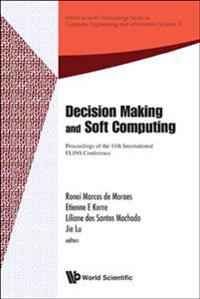 Decision Making And Soft Computing - Proceedings Of The 11th International Flins Conference