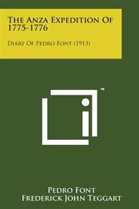 The Anza Expedition of 1775-1776: Diary of Pedro Font (1913)
