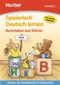 Spielerisch Deutsch lernen Buchstaben und Wörter. Lernstufe 1