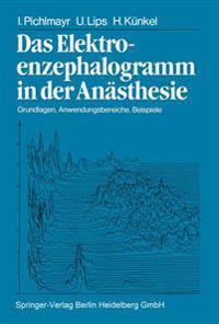 Das Elektroenzephalogramm in Der An�sthesie